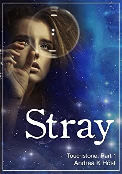 [Höst, Andrea K.]のStray (Touchstone Book 1) (English Edition)