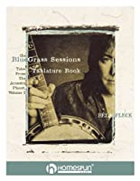 Bela Fleck's the Bluegrass Sessions: Tales from the Acoustic Planet