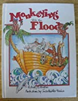 Monkeying With the Flood (The Word Made Fresh for Children Series)