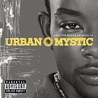 Ghetto Revelations 2 by Urban Mystic (2006-03-20)