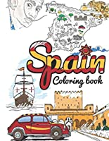 Spain Coloring Book: Adult Colouring Fun, Stress Relief Relaxation and Escape (Color In Fun)