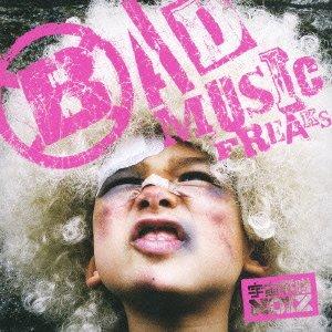 BAD MUSIC FREAKSの詳細を見る