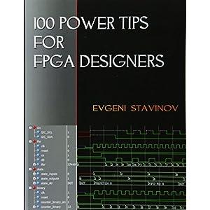 100 Power Tips for FPGA Designers