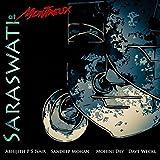 Saraswati at Montreux (feat. Mohini Dey & Dave Weckl)