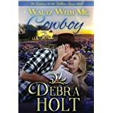 Waltz With Me, Cowboy (The Sisters of the Yellow Rose) (Volume 1)