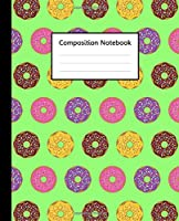 """Composition Notebook : Sweet Doughnut Donuts Colorful Green Pattern, 110 Pages 7.5""""x9.25"""" College Wide Ruled Paper Notebook Journal, Blank Lined Workbook for Teens Kids Students Girls Boys for Home School College for Lecture."""