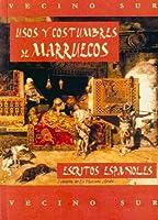 Usos y costumbres de Marruecos/ Habits and customs of Morocco