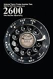2600 Magazine: The Hacker Quarterly - Mac/PC - Summer 2016 (English Edition)