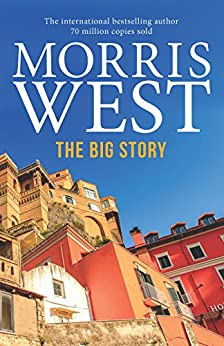 The Big Story by [West, Morris]