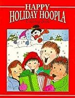 Happy Holiday Hoopla