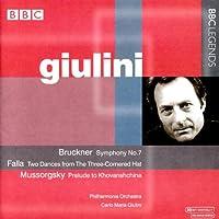 ブルックナー:交響曲第7番/ファリャ:バレエ音楽「三角帽子」/ムソルグスキー:歌劇「ホヴァンシチナ」前奏曲(ジュリーニ)(1961, 1963, 1982)