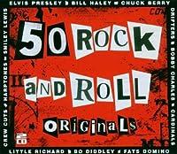 50 Rock & Roll Originals by 50 Rock & Roll Originals