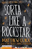 Sorta Like A Rockstar (English Edition)