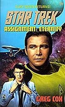 Assignment: Eternity (Star Trek: The Original Series Book 84) by [Cox, Greg]