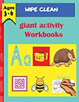 wipe clean giant activity workbook (ages 3 -6): Write-On Wipe-Off Fun to Learn Activity Books