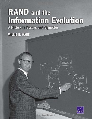 Download Rand and the Information Evolution: A History in Essays and Vignettes 083304513X