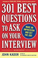 301 Best Questions to Ask on Your Interview Second Edition【洋書】 [並行輸入品]