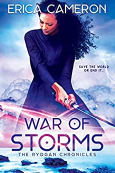 War of Storms (The Ryogan Chronicles Book 3) by [Cameron, Erica]