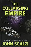 The Collapsing Empire (Thorndike Press Large Print Basic Series)