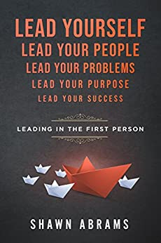 Leading in the First Person by [Abrams, Shawn]
