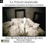 Veillee Imaginaire by Les Musicien (2010-03-09)