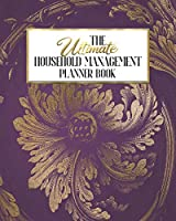 The Ultimate Household Management Planner Book: Old Gold Purple Damask | Home Tracker | Family Record | Calendar | Contacts | Password | School | Medical Dental Babysitter | Goals Financial Budget Expense