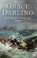 Grace Darling: Victorian Heroine