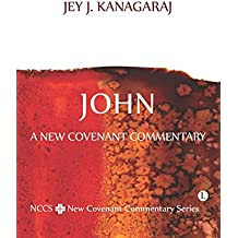 John: A New Covenant Commentary