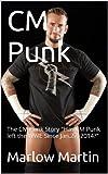 CM Punk: The CM Punk Story