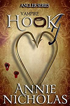 Vampire Hook (Angler Book 6) by [Nicholas, Annie]