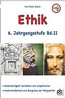 Ethik 6. Jahrgangsstufe Bd.II