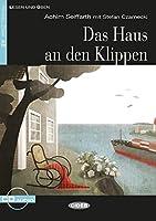 Das Haus an den Klippen: Deutsche Lektuere fuer das GER-Niveau A2 mit Audio-CD. Mit Annotationen und Zusatztexten