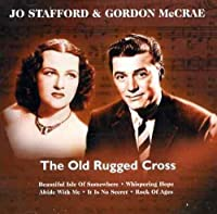 The Old Rugged Cross - Jo Stafford Gordon Macrae by Jo Stafford (2001-08-14)