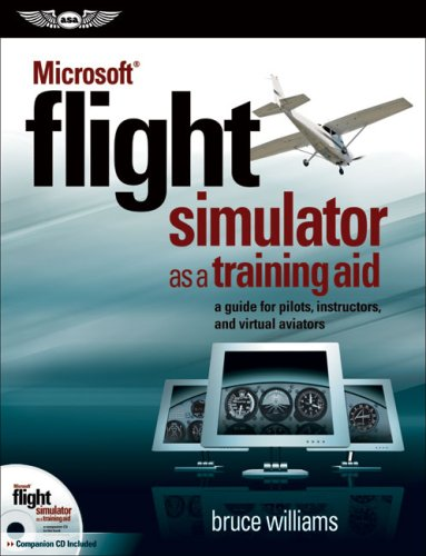 Download Microsoft Flight Simulator As a Training Aid: A Guide for Pilots, Instructors, and Virtual Aviators 1560276703
