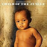 CHILD OF THE JUNGLE (チャイルド・オブ・ザ・ジャングル) (直輸入盤帯付国内仕様)