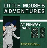 Little Mouse's Adventures at Fenway Park