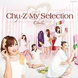 Chu-Z My Selection