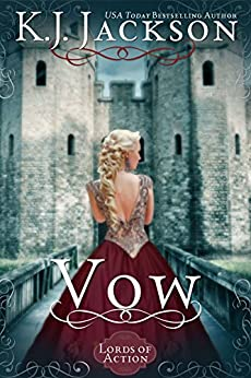 Vow: A Lords of Action Novel by [Jackson, K.J.]