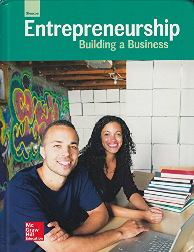Download Glencoe Entrepreneurship: Building a Business, Student Edition (ENTREPRENEURSHIP SBM) 0021377677