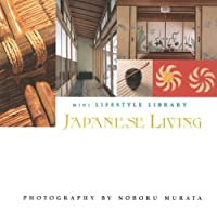 Japanese Living (Mini Lifestyle Library)