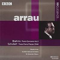 ブラームス:ピアノ協奏曲第2番/シューベルト:3つのピアノ小品(アラウ/スコティッシュ・ナショナル管/ギブソン)(1959, 1963)