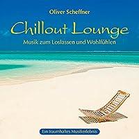 Chillout Lounge: Musik zum Loslassen und Wohlfuehlen