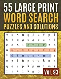 55 Large Print Word Search Puzzles and Solutions: Activity Book for Adults and kids | Hours of brain-boosting entertainment for adults and kids ( Find Words for Adults &Seniors Vol. 93 )