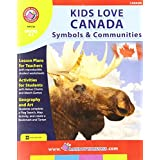 Rainbow Horizons Z36 Kids Love Canada Symbols & Communities - Grade K to 2