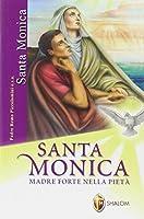 Santa Monica. Madre forte nella pietà