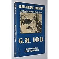 G.M. 100: Combats d'Indochine apres Dien Bien Phu (Collection Troupes de choc) (French Edition)