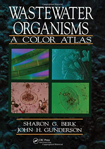 Download Wastewater Organisms A Color Atlas 087371623X