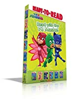 Read with the PJ Masks!: Hero School; Owlette and the Giving Owl; Race to the Moon!; PJ Masks Save the Library!; Super Cat Speed!; Time to Be a Hero