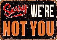 Shimaier 壁の装飾 メタルサイン Sorry, We' Not You ウォールアート バー カフェ 縦30×横40cm ヴィンテージ風 メタルプレート ブリキ 看板