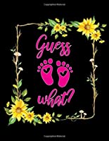Guess What?: Pregnancy Journal, To Do List, Expecting Baby, Week by Week, Monthly Organizer, First Time Moms, Includes Lined Pages, Daily Planner, 42-Week Guided PREGNANCY Childbirth JOURNAL
